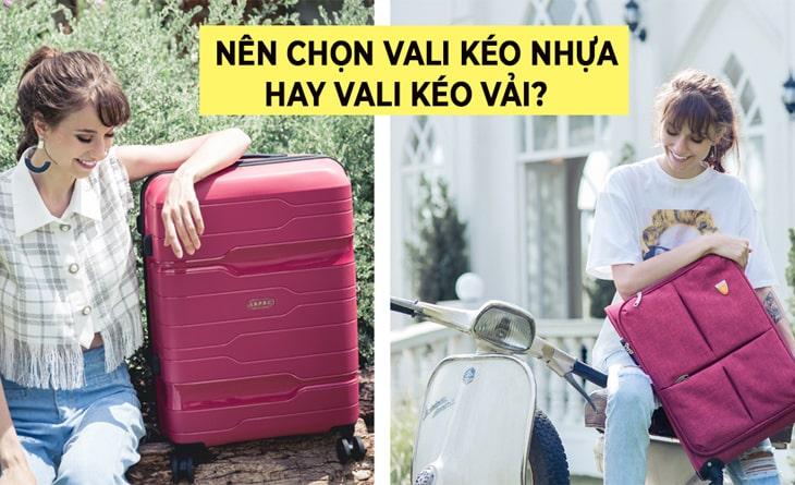 Chọn mua vali nhựa hay vali vải-min
